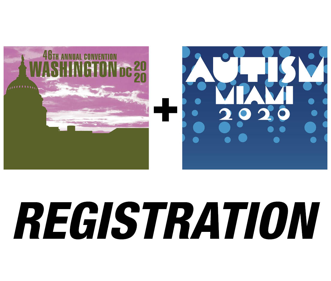 a square graphic representing Registration to the 2020 Annual Convention (Washington, D.C.) AND Autism Conference! (Miami, FL.)