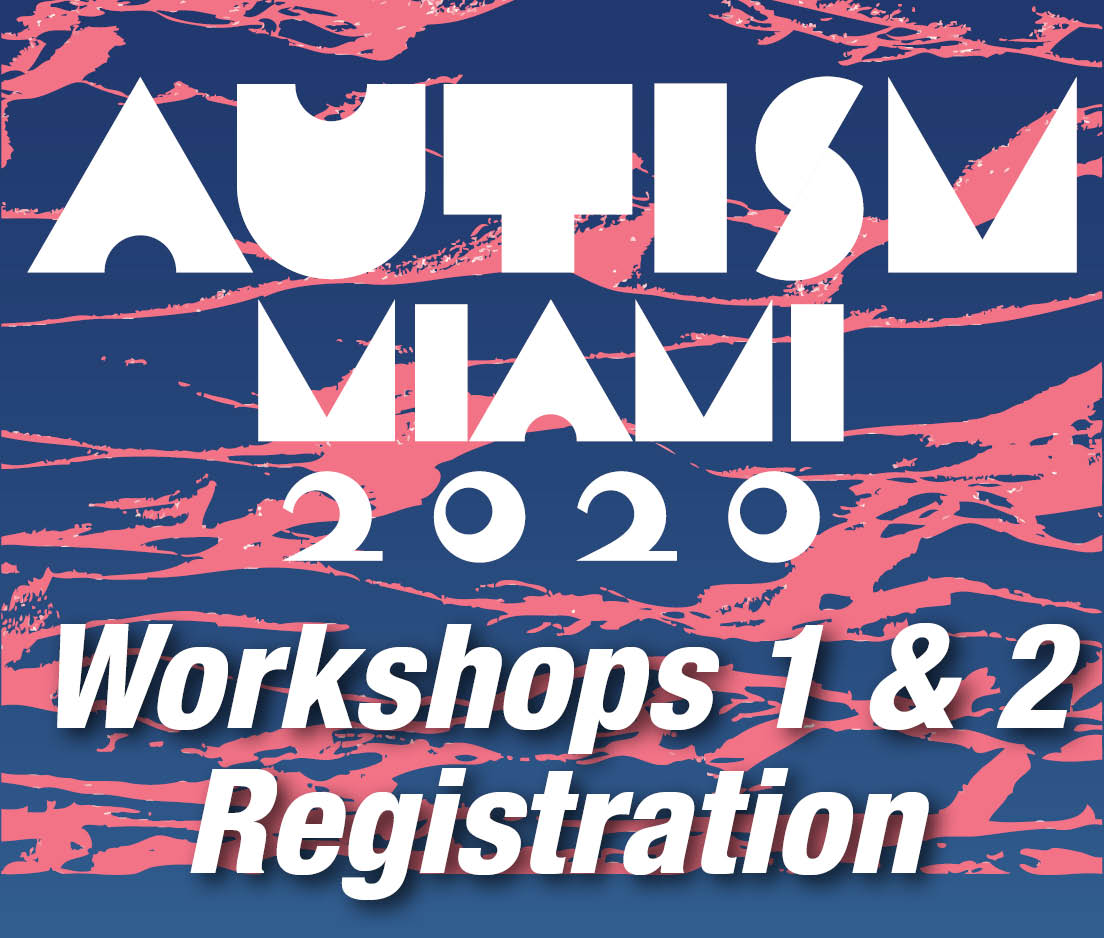 a square graphic representing Workshops 1 and Workshop 2 at the 2020 Autism Conference - Miami, FL.