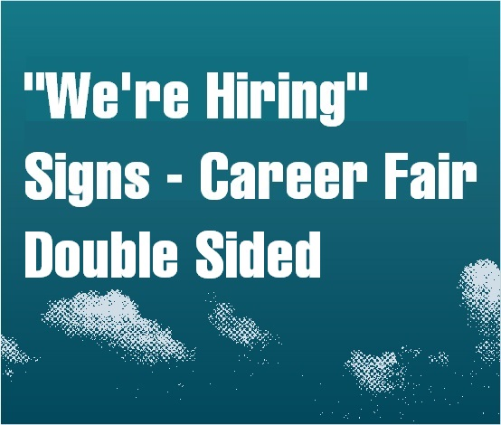 a square graphic representing We are Hiring Signs Printed on Both Sides, Autism Conference 2022