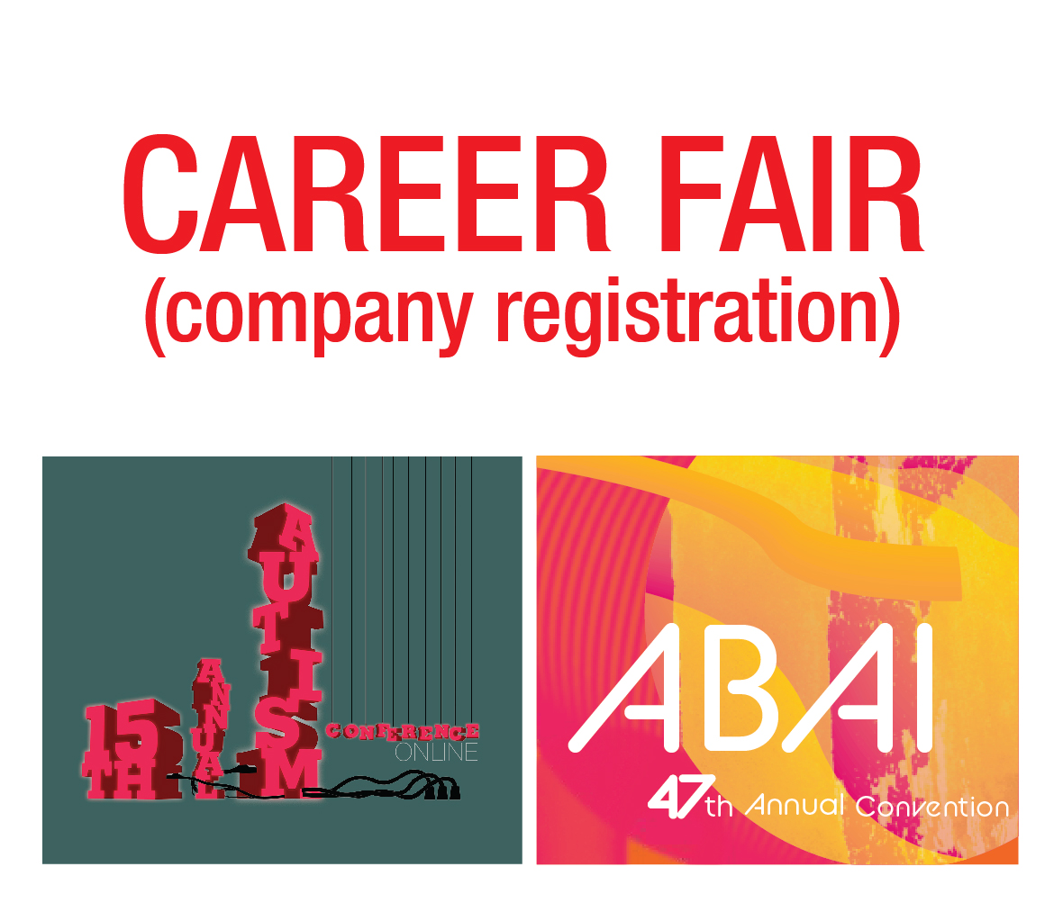 a square graphic representing Career Fair: Autism and Annual 2021 - Company Registration