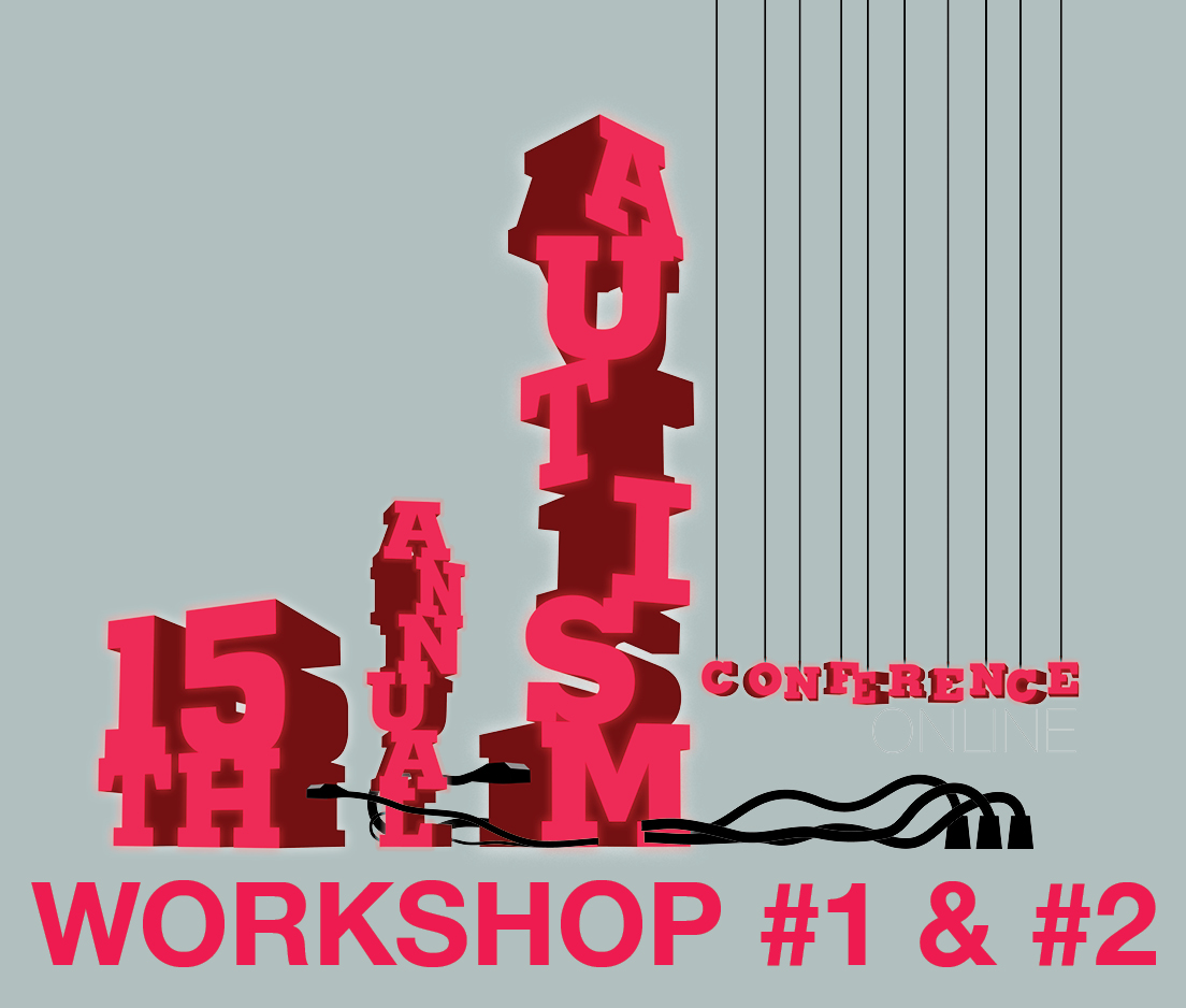a square graphic representing Workshops 1 and Workshop 2 at the 2021 Autism Conference