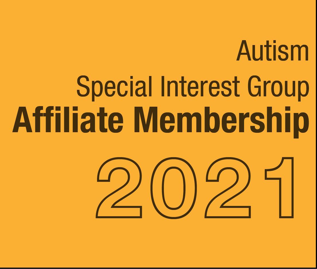a square graphic representing Autism SIG Affiliate Membership - 2021