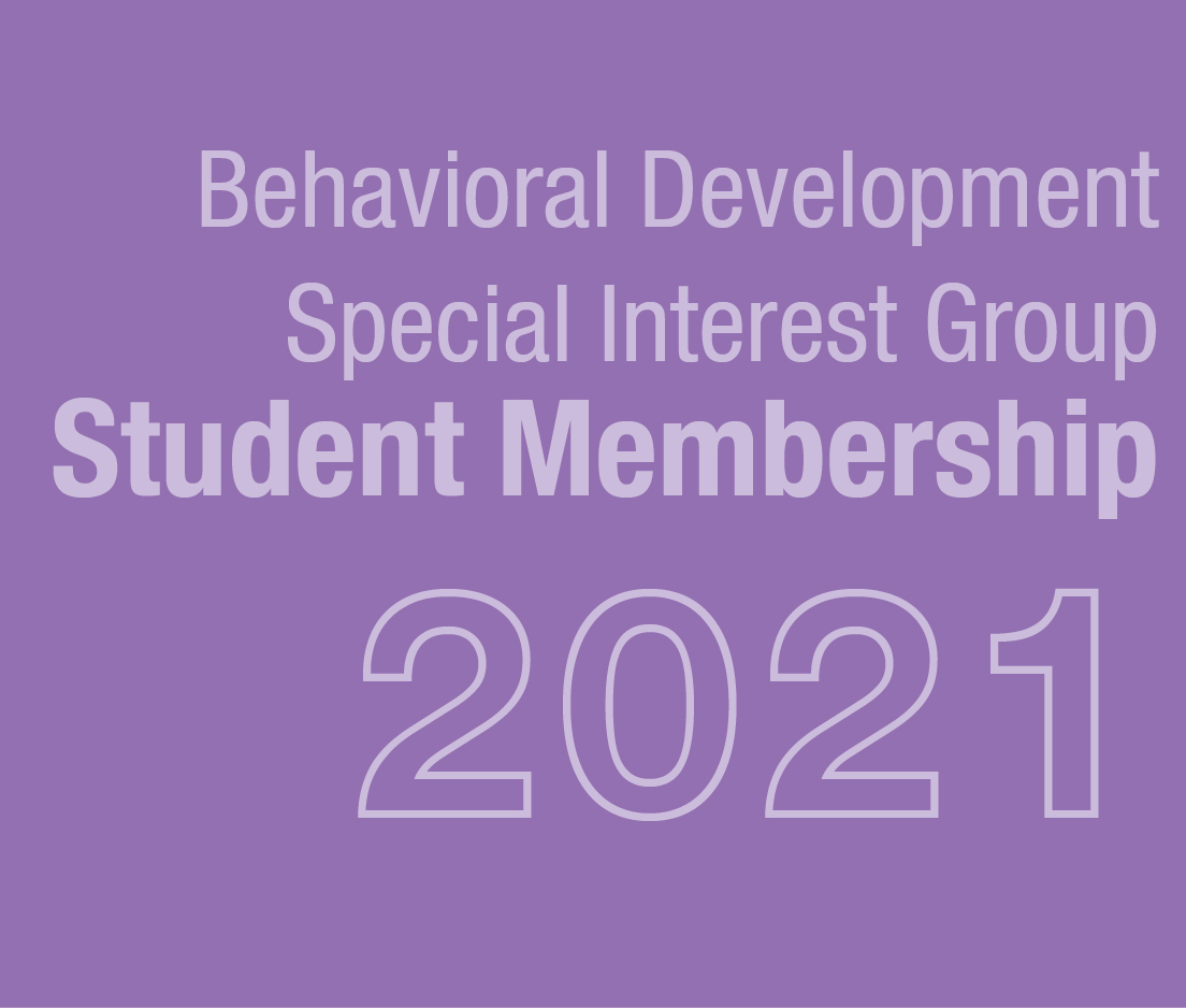 a square graphic representing Behavioral Development SIG Student Membership 2021