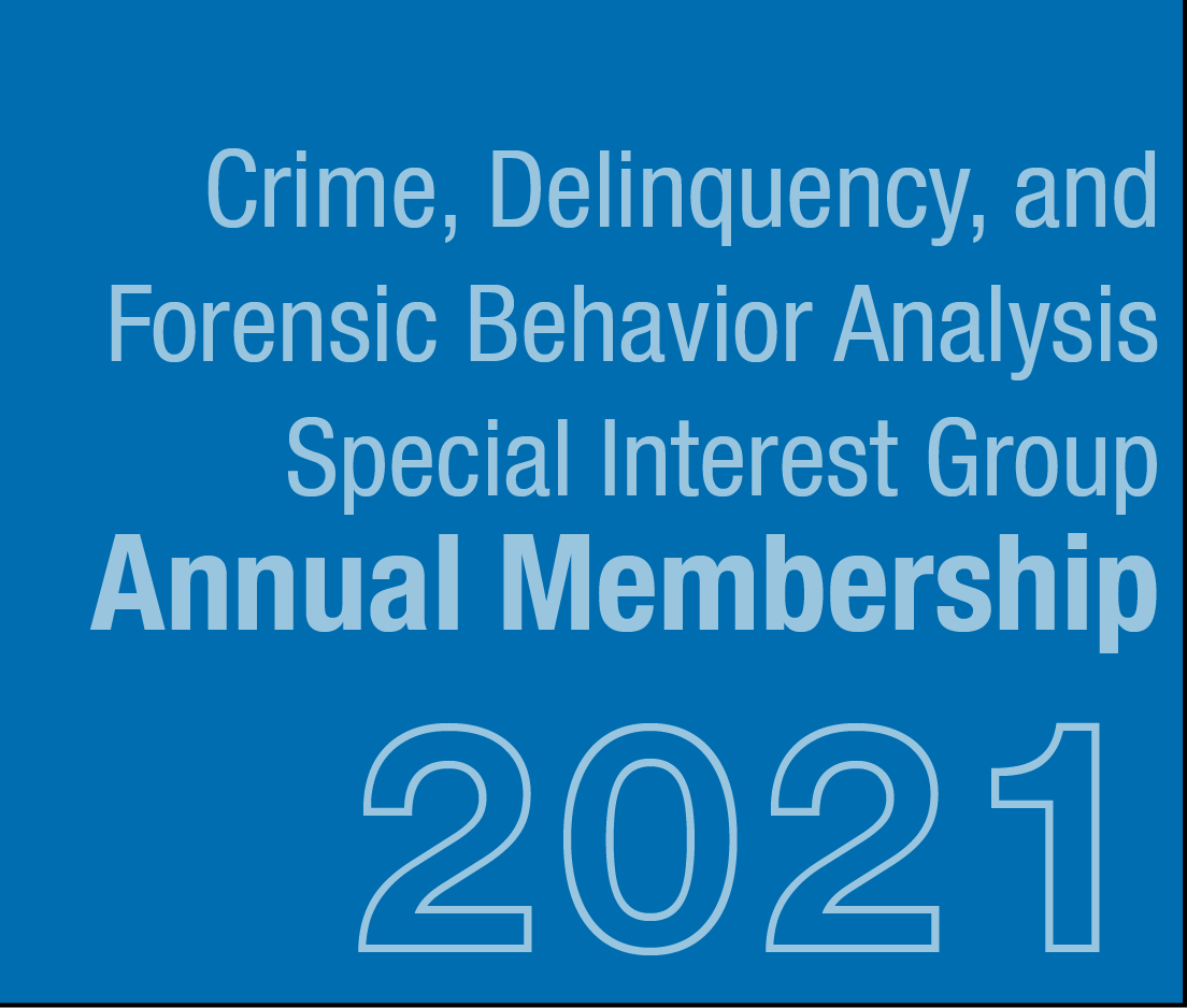 a square graphic representing Crime, Delinquency, and Forensic Behavior Analysis SIG Membership - 2021