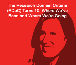 a square graphic representing ABAI Webinar: The Research Domain Criteria (RDoC) Turns 10: Where We have Been and Where We are Going