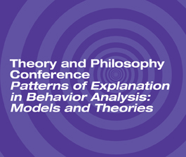 a square graphic representing John Donahoe. Patterns of Explanation in Behavior Analysis: Models and Theories. Presentation plus 1 BACB/PSY CE credit.