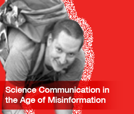 a square graphic representing Webinar: Science Communication in the Age of Misinformation, Michi Tobler, October, 2021
