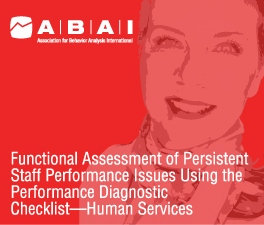 a square graphic representing ABAI Webinar Functional Assessment of Persistent Staff Performance Issues Using the Performance Diagnostic Checklist Human Services with Tyra Sellers.